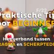 Het verband tussen DIAFRAGMA en SCHERPTEDIEPTE | Praktische tip voor beginners