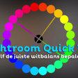 Zelf exact de juiste witbalans bepalen | Lightroom Quick Tip