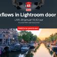 Lightroom Workflows door Pro's - Zoom Academy Live   Schrijf je nu gratis in!
