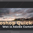 Wat is Adobe Camera RAW? | Photoshop Quick Tip