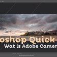 Wat is Adobe Camera RAW?   Photoshop Quick Tip
