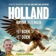 Mediapresentatie: Holland - Natuur in de delta