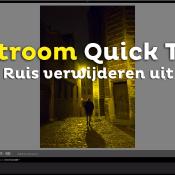 RUIS VERWIJDEREN uit je foto's | Lightroom Quick Tip © thumbnail, lightroom, ruis
