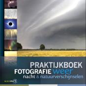 Praktijkboek fotografie, weer, nacht en natuurverschijnselen © Praktijkboek fotografie, weer, nacht en natuurverschijnselen, boek, Birdpix