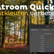 Lightroom Quick Tip - Versterk de herfstkleuren in een foto