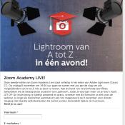 Zoom Academy LIVE - Lightroom Webinar   Schrijf je nu gratis in!  © Lightroom Webinar