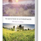 Fotoboek 100x natuur in Limburg © Bob luijks, Boek, Limburg, Natuurfotografie