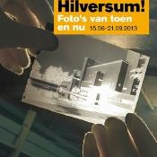 Kijk ... Hilversum! Foto's van toen en nu © Kijk … Hilversum! Foto's van toen en nu