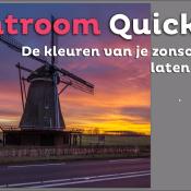 De kleuren van je zonsopkomst laten knallen | Lightroom Quick Tip © thumbnail, lightroom, quick, tip